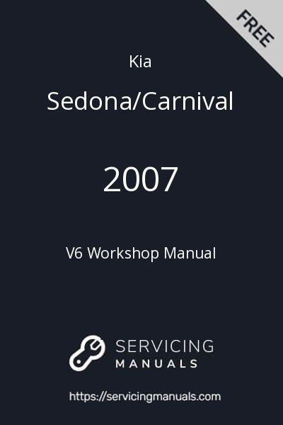 2007 Kia Sedona/Carnival V6 Workshop Manual Image
