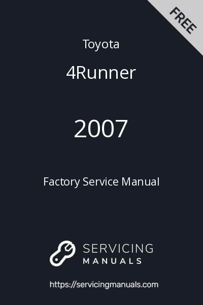 2007 Toyota 4Runner Factory Service Manual Image